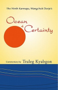 Ninth Karmapa Wangchuk Dorjes Ocean of Certainty