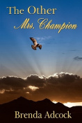 The Other Mrs. Champion