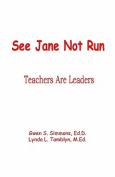 See Jane Not Run