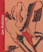 Jan Koblasa: Intaglio Prints