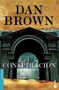 La Conspiracion (Bestseller  [Spanish]