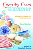 Family Fun for Summer