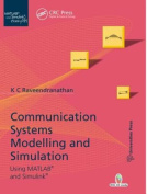 Communication Systems Modeling and Simulation Using MATLAB and Simulink
