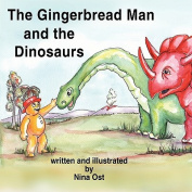 The Gingerbread Man and the Dinosaurs