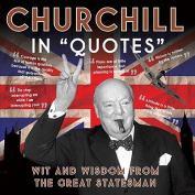 "Churchill in ""Quotes"""