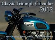 Classic Triumph Calendar 2012