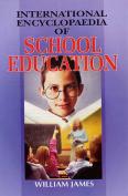 International Encyclopaedia of School Education
