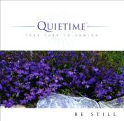 Quietime: Be Still