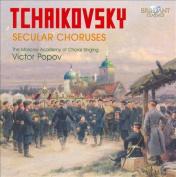 Tchaikovsky: Secular Choruses