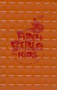Fire Bible for Kids-NIV