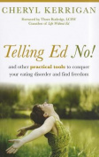 Telling Ed No!
