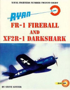 Ryan Fr-1 Fireball and Xf2r-1 Darkshark