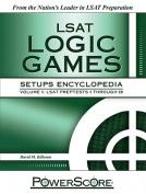 PowerScore LSAT Logic Games Setups Encyclopedia, Volume 1