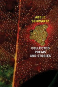 Collected Poems and Stories