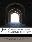 Just California and Songs Along the Way