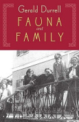 Fauna & Family  : An Adventure of the Durrell Family on Corfu
