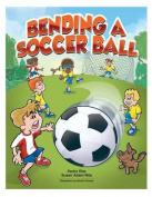 Bending a Soccerball