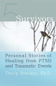 5 Survivors