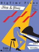 Bigtime Piano Jazz & Blues, Level 4 Intermediate