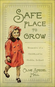 Safe Place to Grow