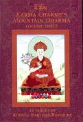 Karma Chakme's Mountain Dharma, Volume Three