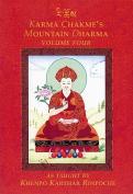 Karma Chakmes Mountain Dharma, Volume Four