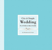 Chic & Simple Wedding Planner & Organizer