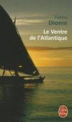 Le Ventre de L'Atlantique [FRE]