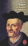 Le Roman de Rabelais [FRE]