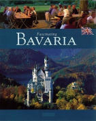 Fascinating Bavaria (Fascinating