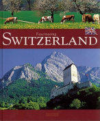 Fascinating Switzerland (Fascinating
