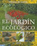 El Jardin Ecologico = The Organic Garden [Spanish]