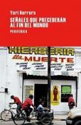 Senales Que Precederan Al Fin del Mundo  [Spanish]
