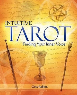 Intuitive Tarot: Finding Your Inner Voice
