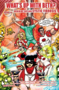 What's Up with Beth? Medikidz Explain Cystic Fibrosis