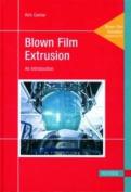 Blown Film Extrusion