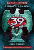 The 39 Clues: Cahills vs. Vespers
