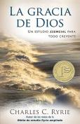 La Gracia de Dios = The Grace of God [Spanish]