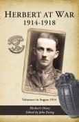 Herbert at War 1914-1918