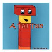 A Tall Tale