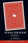 Texas Told'em