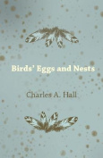 Birds' Eggs and Nests