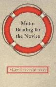 Motor Boating for the Novice