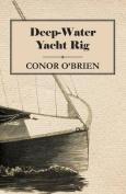 Deep-Water Yacht Rig