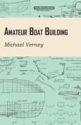 Amateur Boat Building