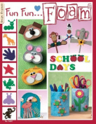 Fun Fun Foam 2: School Days