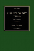 Annals of Augusta County, Virginia, from 1726 to 1871