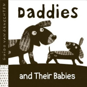 Daddies and Their Babies [Board Book]