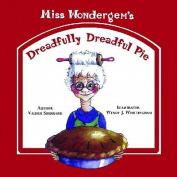 Miss Wondergem's Dreadfully Dreadful Pie