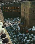 Lalibela: Wonder of Ethiopia